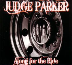 CD JUDGE PARKER - Along For The Ride